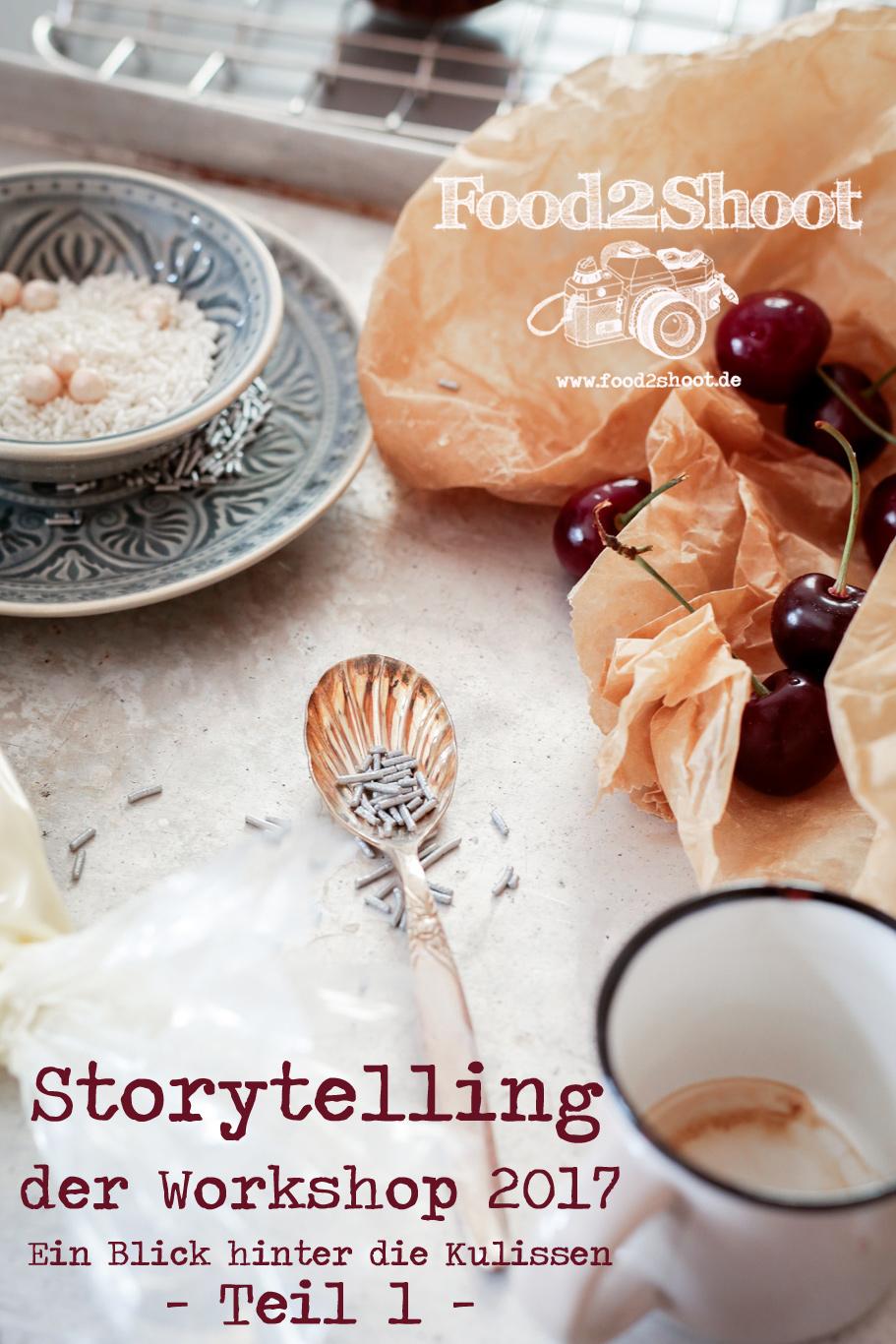 Storytelling – der Workshops 2017 … ein Blick hinter die Kulissen – Teil 1 –